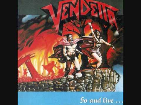 VENDETTA - Go and live... Stay and Die - Traitor´s ... online metal music video by VENDETTA