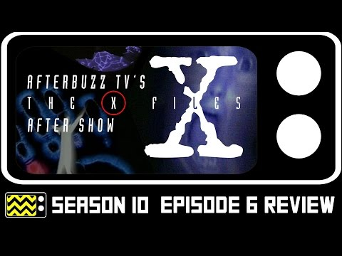 X Files Season 10 Episode 6 Review & AfterShow | AfterBuzz TV
