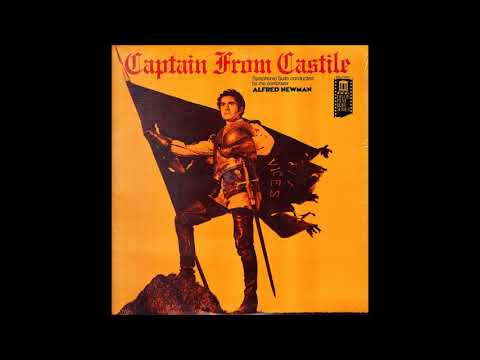 Alfred Newman : Captain from Castile, Suite from the film music (1947)
