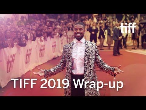 TIFF 2019 Festival Wrap-up | TIFF 2019