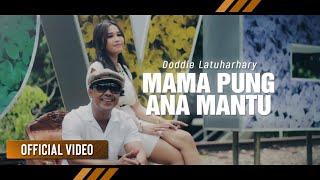 Video Doddie Latuharhary - Mama Pung Ana Mantu (Official Video) MP3, 3GP, MP4, WEBM, AVI, FLV Januari 2019