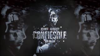 Almighty - Confiesale (feat. Kelmitt) [Official Audio]