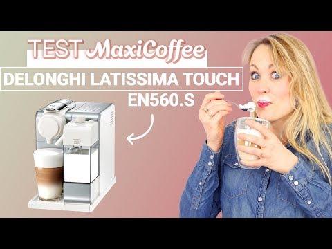 DELONGHI LATTISSIMA TOUCH EN560.S | Machine à capsule | Le Test MaxiCoffee