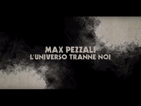 Max Pezzali – L'universo tranne noi [Official Lyric Video]
