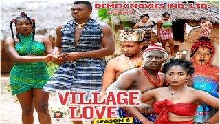 Village Love Season 6 - Nollywood Movie