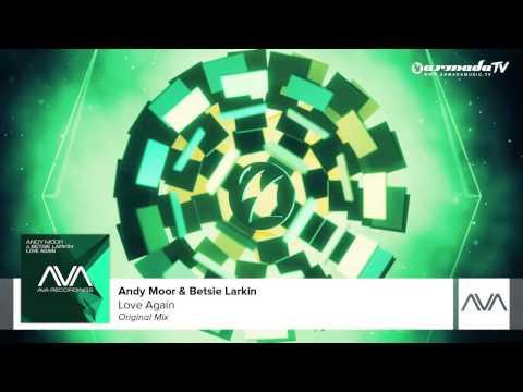 Andy Moor & Betsie Larkin - Love Again