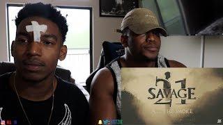 Video 21 Savage - All The Smoke (Official Music Video)- REACTION MP3, 3GP, MP4, WEBM, AVI, FLV Juli 2018