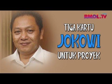 Tiga Kartu Jokowi Untuk Proyek