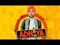 Adhiya (Full Song) Deep Karan | Latest Punjabi Songs 2017 | Geet MP3 waptubes
