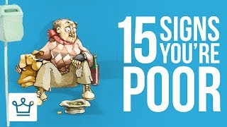 Video 15 Signs You Are POOR MP3, 3GP, MP4, WEBM, AVI, FLV April 2018