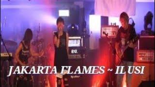 JAKARTA FLAMES ~ ILUSI COVER