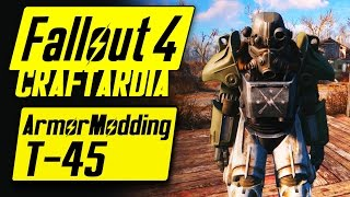 Fallout 4 Power Armor Customization - T-45 Power Armor - Fallout 4 Armor Modding [PC]
