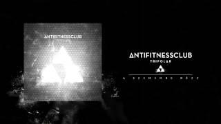 ANTI FITNESS CLUB - A szemembe nézz!