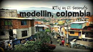 Round the World in 60 Seconds: Medellin, Colombia
