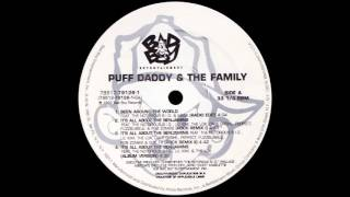 Puff Daddy & The Family - Been Around The World (Radio Edit) [1997]