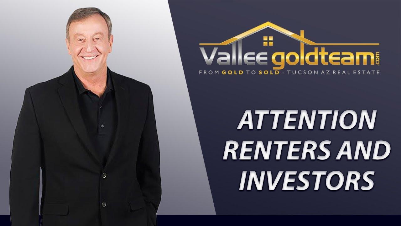 Calling All Renters & Investors in Tucson
