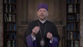 A Lenten Message from Bishop Daniel Findikyan