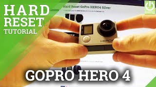 Video How to Hard Reset GoPro HERO 4 Silver - GoPro Factory Reset MP3, 3GP, MP4, WEBM, AVI, FLV September 2018