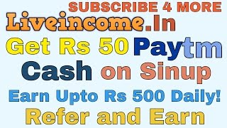 Liveincome Loot  Earn Free Paytm Cash  unlimited Earning TrickHi, Register and get Rs. 50 in paytm balance. Earn from Rs. 300 to 500 daily and free recharge and many more, join now.   http://www.liveincome.in/signup.php?ref=58824ETE4SW4I8fJTags-get 50 rupees paytm cash free from liveincome website,how to earn from live income website,latest paytm trick live income,live income paytm trick,live income website,Liveincome loot,Liveincome paytm loot,Liveincome Paytm Offer,Liveincome proof,Liveincome trick to get paytm cash,proof of Liveincome offer,Paytm Cash Earning Tricks,