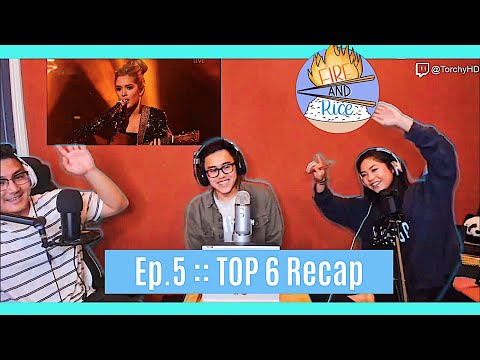 Fire and Rice Ep. 5 :: American Idol Top 6 Queen Night Recap
