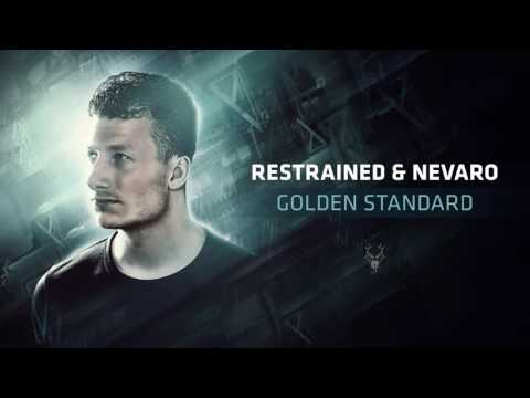 Restrained & Nevaro - Golden Standard