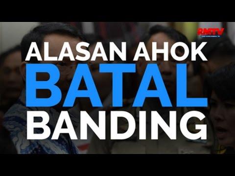 Alasan Ahok Batal Banding