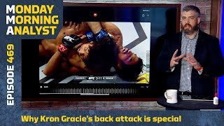 Why Kron Gracie's Back Attack Is Special | Monday Morning Analyst #469 by MMA Fighting