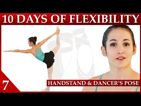 Flexibility Day 7 Handstand & Dancer's Pose – 10 Day Flexibility Challenge– Dance with Catherine