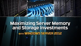Windows Server 2012 Upgrade | Memory And SSD Considerations | Kingston Technology