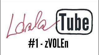Video LáskaTUBE TV #1 - zVOLEn