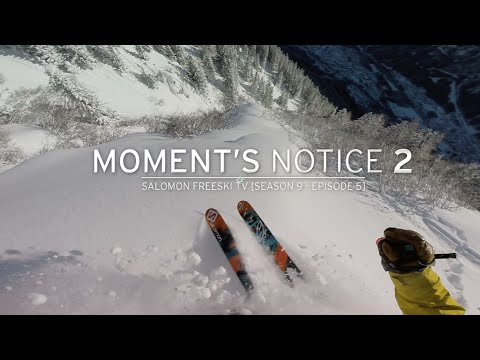 Moment's Notice Part 2: Chamonix - Salomon Freeski TV S9 E5