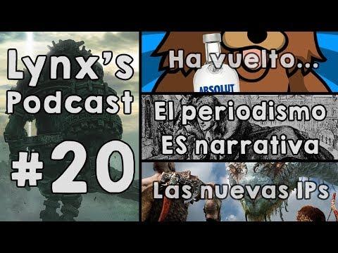 Lynx's Podcast #20 - Muzska... Ha vuelto   Narrativa periodística   Franquicias nuevas