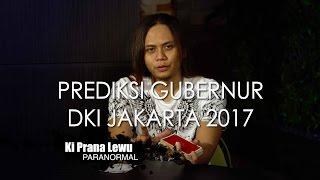 Prediksi Gubernur DKI Jakarta 2017 -  Ki Prana Lewu [Eng Subs]