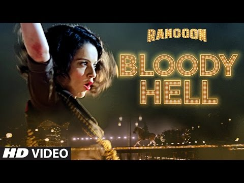 Bloody Hell Video Song | Rangoon | Saif Ali Khan, Kangana Ranaut, Shahid Kapoor | T-Series