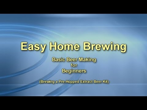 Easy Home Brewing – Basic Beer Making for Beginners (Back to Basics)