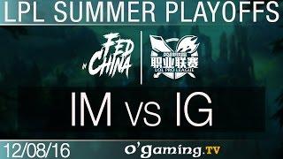 IMay vs Invictus Gaming - LPL Summer Split - Playoffs R2