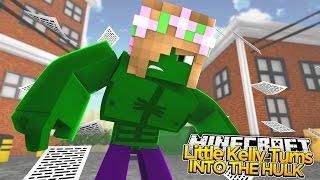 Minecraft - LITTLE KELLY TURNS INTO THE HULK!