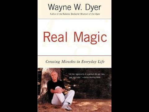 Audiobook: Real Magic : Creating Miracles in Everyday Life by Wayne Dyer