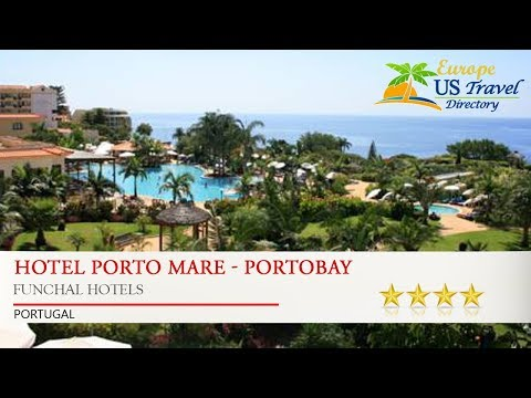 Hotel Porto Mare - PortoBay - Funchal Hotels, Portugal