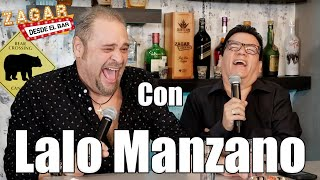 Zagar desde el Bar con Lalo Manzano