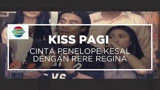 Download Lagu Cinta Penelope Kesal Dengan Rere Regina - Kiss Pagi, 12/10/15 Mp3