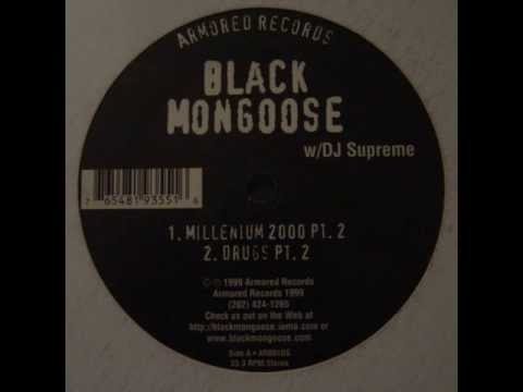 Black Mongoose - Drugs Pt.2 (1999)