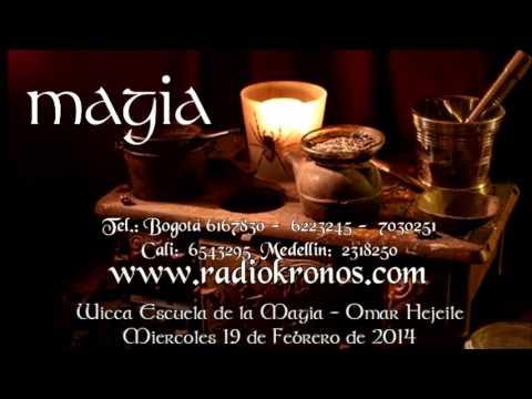 escuela de magia - Wicca - Escuela de la Magia - Omar Hejeile FORMULAS MÁGICAS 19 Febrero 2014 Emisora Radio Kronos: http://www.radiokronos.com Facebook: https://www.facebook.c...