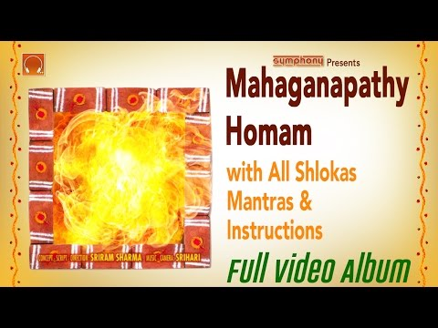 Maha Ganapathi Homam Homam   Full with Slokas & instructions (видео)