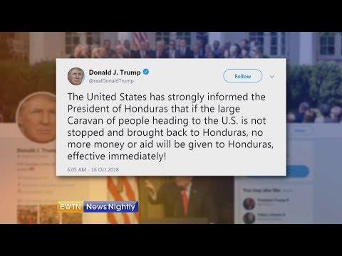 President Trump Warns Honduras Over a New Migrant Caravan - ENN 2018-10-16