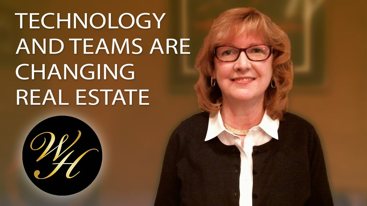 Technology and Teams Are Changing Real Estate