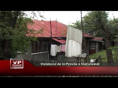 Violatorul de la Proviţa a fost arestat