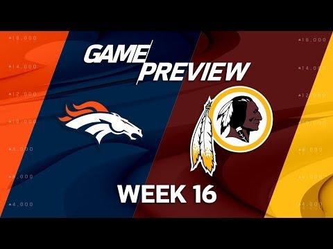 Video: Denver Broncos vs. Washington Redskins | NFL Week 16 Game Preview | NFL