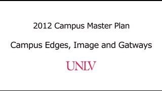 Campus Edges, Image, and Gateways - UNLV Campus Master Plan