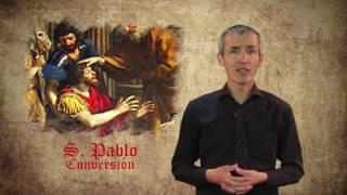 EL SANTO DEL DÍA- 25 DE ENERO: LA CONVERSIÓN DE SAN PABLO
